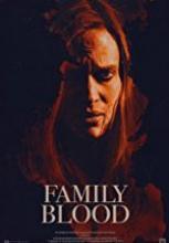Aile Kanı – Family Blood 2018 720p full hd izle