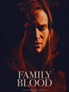 Aile Kanı – Family Blood 2018 720p full hd izle