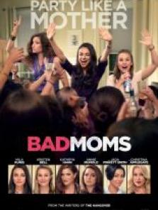 Eyvah Annem Dağıttı – Bad Moms full hd izle 2016