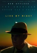 Gecenin Kanunu – Live by Night full hd film izle