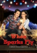 Kıvılcımlar Uçuşurken ( When Sparks Fly ) hd film izle