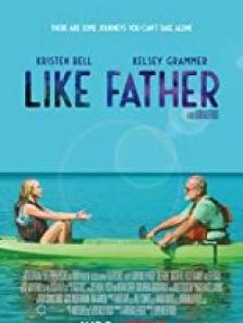 Like Father full hd film izle 2018