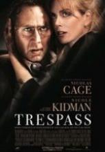 Yakın Tehdit – Trespass 2011 full hd izle